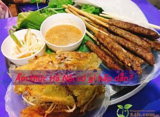 Những món ăn và các khu ẩm thực Hà Nội bạn không thể bỏ lỡ